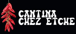 La Cantina chez Etche